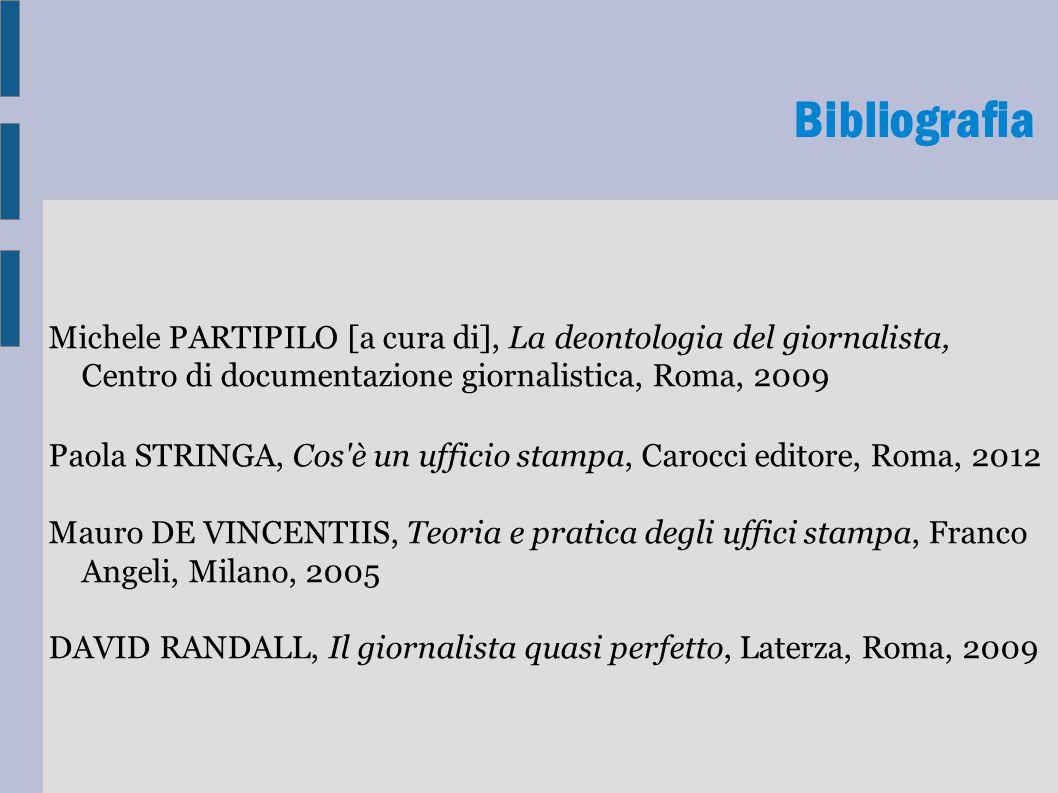 Bibliografia Michele PARTIPILO [a cura di], La deontologia del giornalista, Centro di documentazione giornalistica, Roma, 2009.